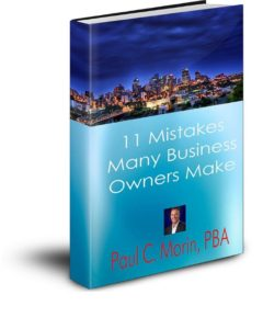 11 mistakes business owners make by Paul C. Morin, PBA